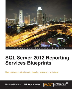 SQL Server 2012 Reporting Services Blueprints