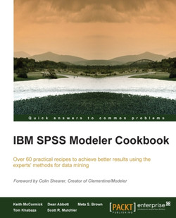 IBM SPSS Modeler Cookbook