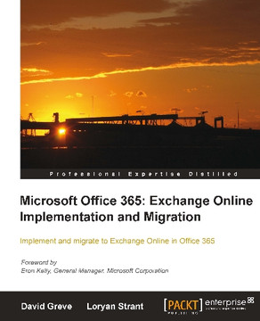 Microsoft Office 365: Exchange Online Implementation and Migration