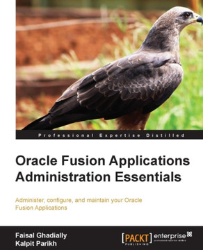 Oracle Fusion Applications Administration Essentials