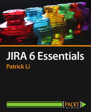 JIRA 6 Essentials