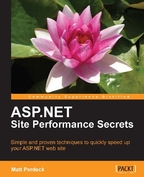 ASP.NET Site Performance Secrets