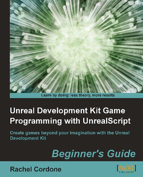 Unreal Development Kit Game Programming with UnrealScript