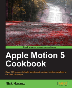 Apple Motion 5 Cookbook