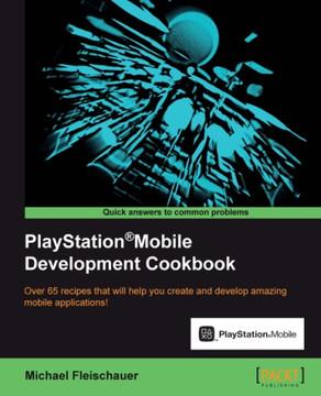 PlayStation®Mobile Development Cookbook