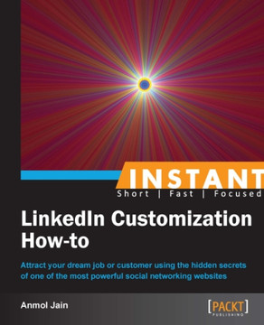 Instant LinkedIn Customization How-to