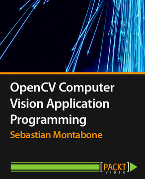 OpenCV Computer Vision Application Programming