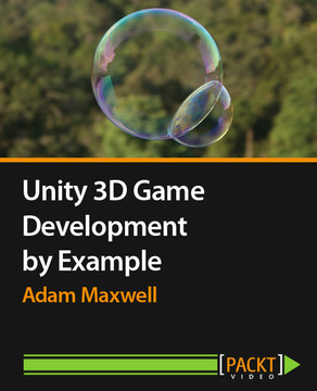 Unity 3D Game Development by Example [Video]