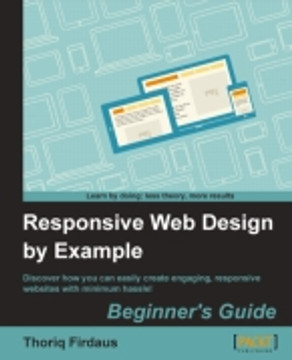 Responsive Web Design by Example Beginner's Guide