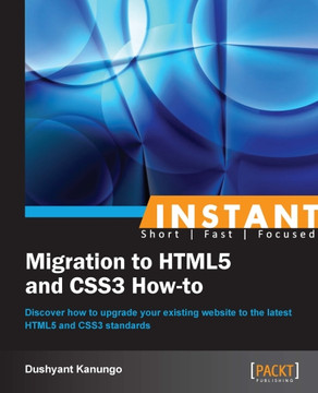 Instant Migration to HTML5 and CSS3 How-to