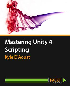 Mastering Unity 4 Scripting