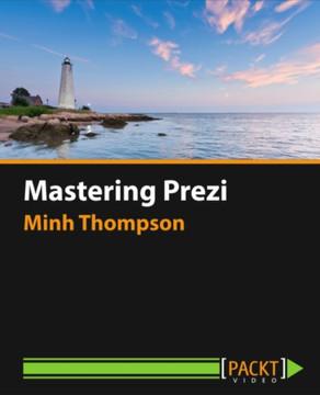 Mastering Prezi