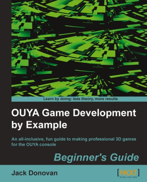 OUYA Game Development by Example Beginner's Guide