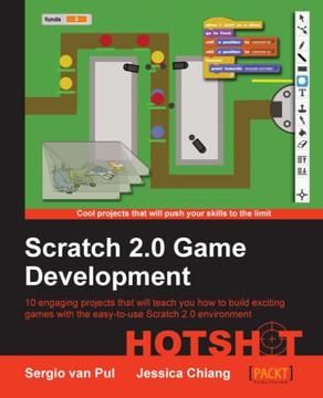 Scratch 2 0 Game Development HOTSHOT [Book]