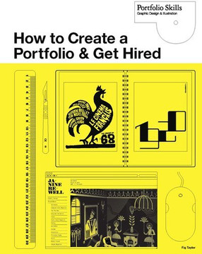 How to Create a Portfolio and Get Hired: A Guide for Graphic Designers and Illustrators