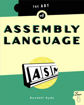 Art of Assembly Language, 1st Edition