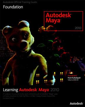 Learning Autodesk Maya 2010: Foundation