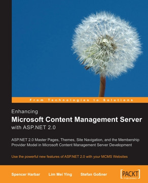 Enhancing Microsoft Content Management Server with ASP.NET 2.0