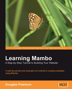 Learning Mambo : A Step-by-Step Tutorial to Building Your Website