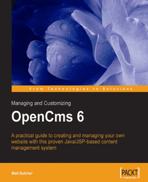 Managing and Customizing OpenCms 6