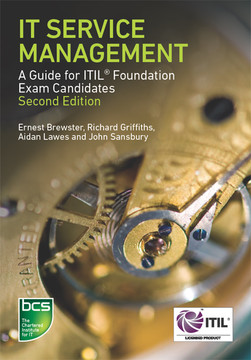 IT Service Management - A guide for ITIL Foundation Exam candidates