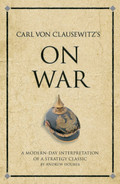 Cover of Carl von Clausewitz's On War: A modern-day interpretation of a strategy classic