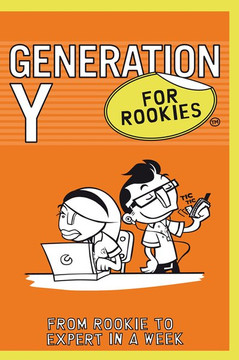 Generation Y for Rookies