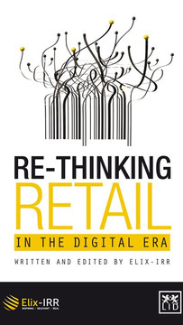 Re-Thinking Retail in the Digital Era