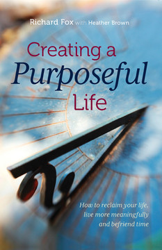 Creating a purposeful life