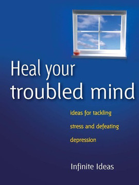 Heal your troubled mind