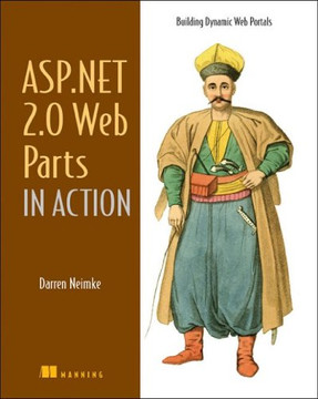 ASP.Net 2.0 Web Parts in Action: Building Dynamic Web Portals