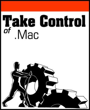 Take Control of .Mac