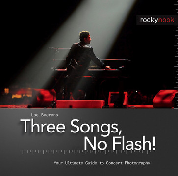 Three Songs, No Flash!: Your Ultimate Guide to Concert Photography