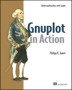 Gnuplot in Action: Understanding Data with Graphs