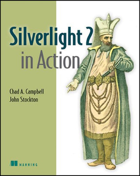 Silverlight 2 in Action, illustrated edition