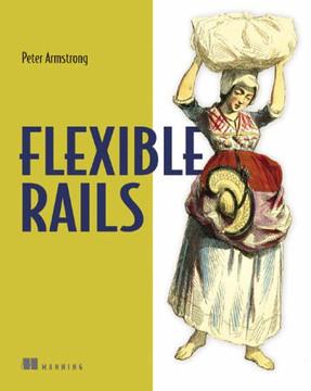 Flexible Rails: Flex 3 on Rails 2