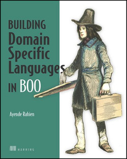 DSLs in Boo: Domain-Specific Languages in .NET