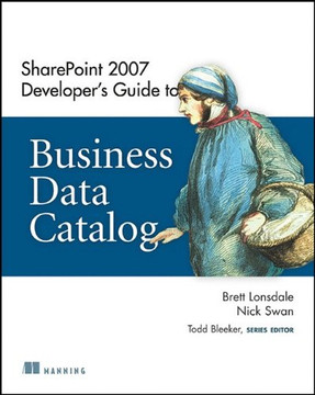 SharePoint 2007: Developer's Guide to Business Data Catalog