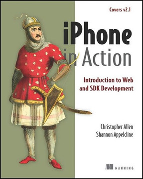 iPhone in Action: Introduction to Web and SDK Development