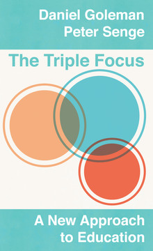 The Triple Focus: A New Approach to Education