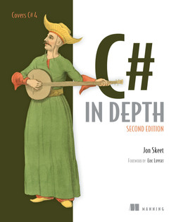 C# in Depth, Second Edition