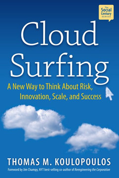 Cloud Surfing: A New Way to Think About Risk, Innovation, Scale, and Success
