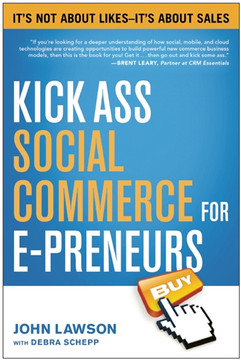 Kick-Ass Social Commerce for E-preneurs