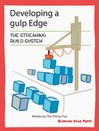 Cover of Developing a gulp Edge: The Streaming Build System