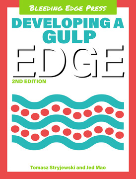 Developing a gulp edge, Second Edition