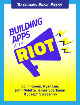 Building Apps with Riot