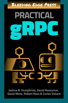 Practical gRPC [Book]