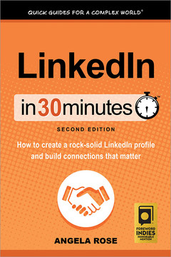 LinkedIn In 30 Minutes (2nd Edition), 2nd Edition