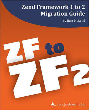 Zend Framework 1 to 2 Migration Guide
