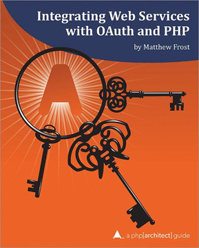 Integrating Web Services with OAuth and PHP